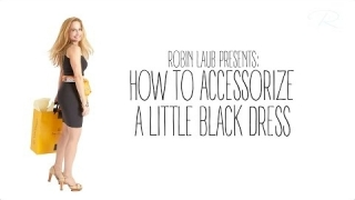 Embedded thumbnail for How To Accessorize a Little Black Dress